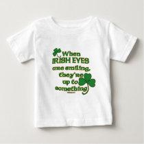The Irish Eyes Joke on Fun Infant T-Shirts