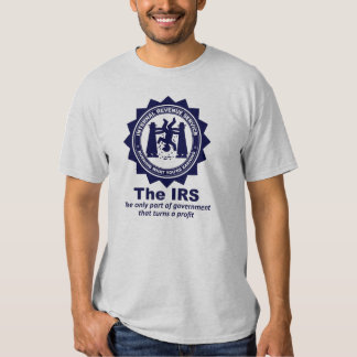 The IRS: Burning What You're Earning T-shirt
