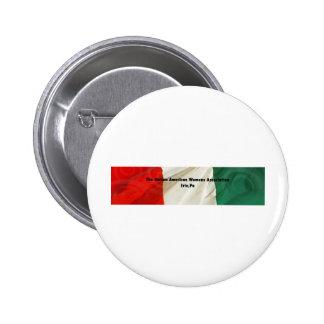 The Italian American Women's Association Pinback Button