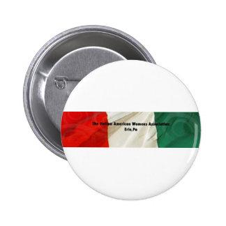 The Italian American Women's Association Button