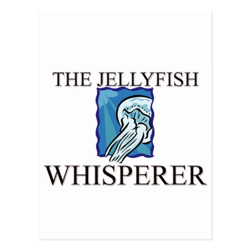 The Jellyfish Whisperer Postcard