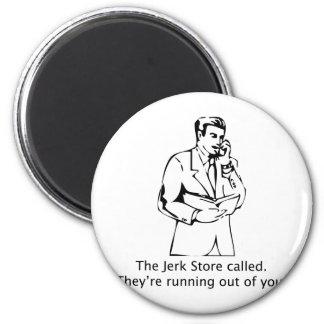 The Jerk Store Called Magnet