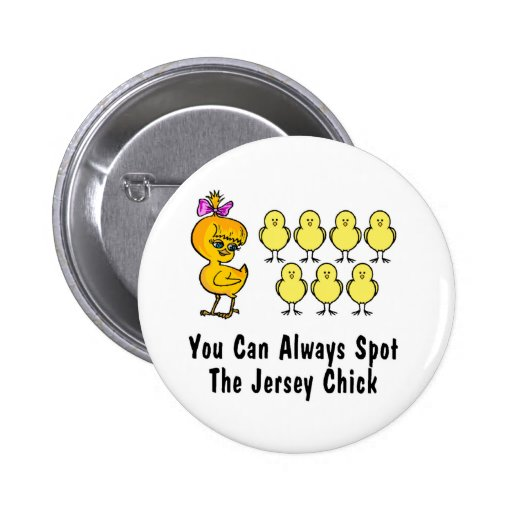 The Jersey Chick Pinback Buttons