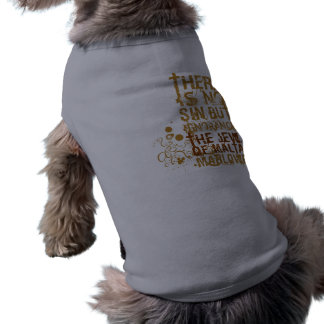 The Jew Of Malta Ignorance Quote Pet T-shirt