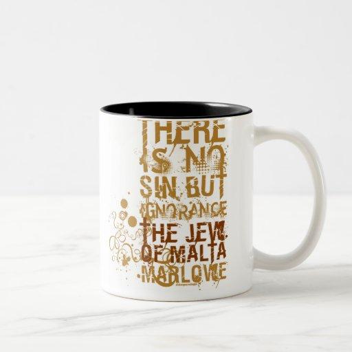 The Jew Of Malta Ignorance Quote Mug
