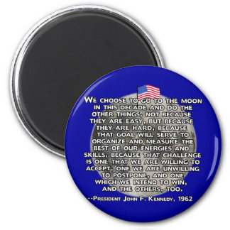 The JFK Quote That Sent Humans to the Moon 2 Inch Round Magnet