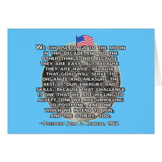 The JFK Quote That Sent Humans to the Moon Greeting Card