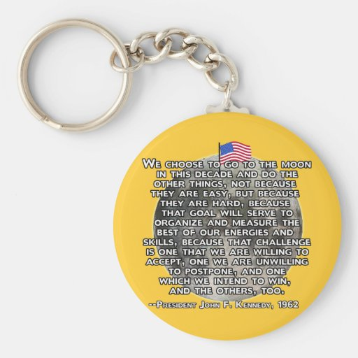 The JFK Quote That Sent Humans to the Moon Keychains