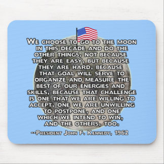 The JFK Quote That Sent Humans to the Moon Mouse Pad