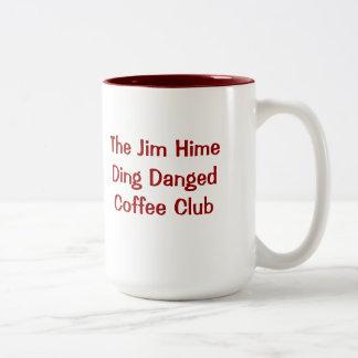 The Jim Hime Ding Danged Coffee Club Two-Tone Coffee Mug