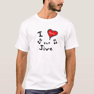 the Jive T-Shirts - I Heart the Jive