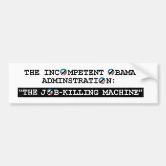 The Job Killer Car Bumper Sticker