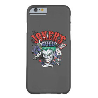 The Joker's Wild Barely There iPhone 6 Case