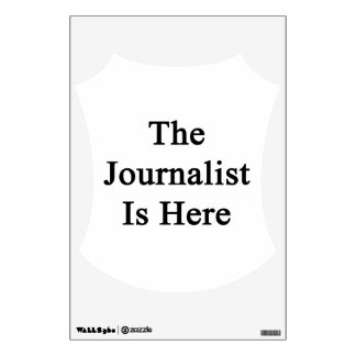 The Journalist Is Here Wall Skin