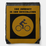 The Journey is the Destination Drawstring Backpacks