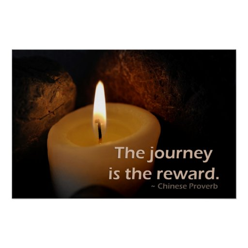 The journey is the reward poster