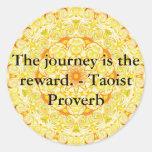 The journey is the reward. - Taoist Proverb Classic Round Sticker
