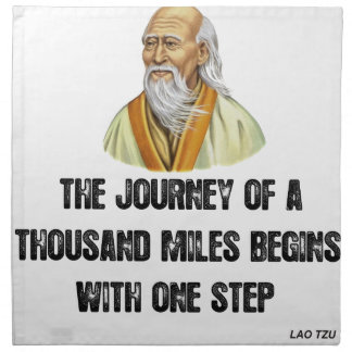 the journey of a thousand miles begins with a sing napkin