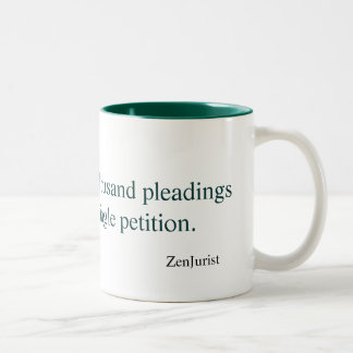 The journey of a thousand pleadings coffee mug