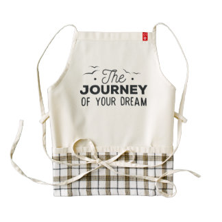The Journey of Your Dream. Summer Quote. Zazzle HEART Apron