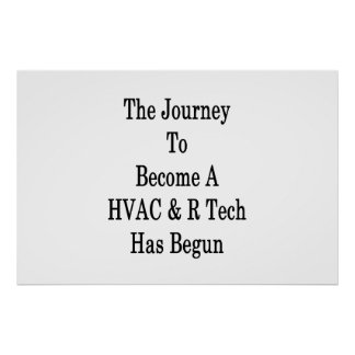 The Journey To Become A HVAC R Tech Has Begun Poster