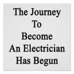 The Journey To Become An Electrician Has Begun Poster