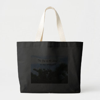 The Joy of the Lord is my strength! Canvas Bag
