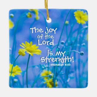 The Joy of the Lord is my Strength, Christmas Ceramic Ornament
