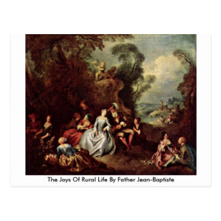 The Joys Of Rural Life By Father Jean-Baptiste Postcard