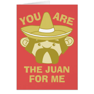 The Juan For Me Card