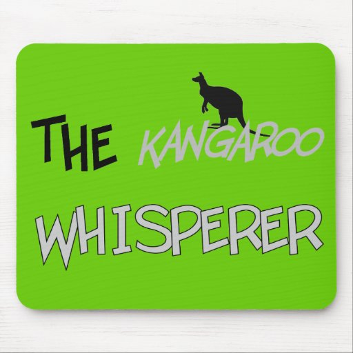 The Kangaroo Whisperer T-Shirts and Gifts Mouse Pad