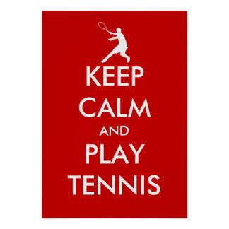 The Keep calm and play tennis poster | Customized
