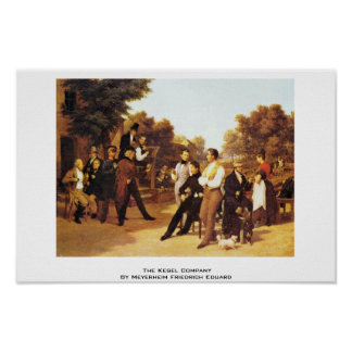The Kegel Company By Meyerheim Friedrich Eduard Poster