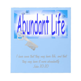 The Key to Abundant Life v2 (John 10:10) Memo Notepad