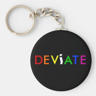 The key to deviating is.... keychain