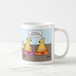 """""""The Key to Meditation is Learning to Stay"""" Mug"""