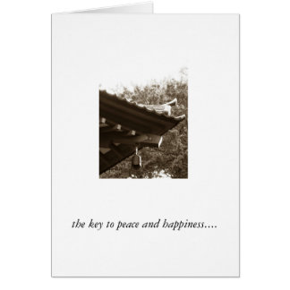 the key to peace and happiness... card