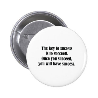 The Key To Success 2 Inch Round Button