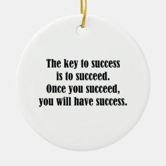 The Key To Success Ceramic Ornament