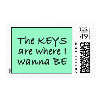 The Keys are Where I Wanna Be Postage Stamps