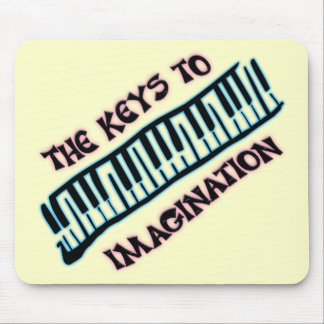 THE KEYS TO IMAGINATION MOUSE PAD