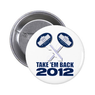The Keys to The White House Pinback Button