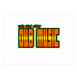 the kids want DUB MUSIC Postcard
