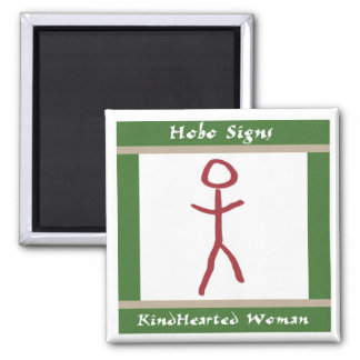 The Kindhearted Woman 2 Inch Square Magnet