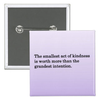 The Kindness of Others Pinback Button