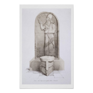 The King and Sacrificial Altar, Nimrud, plate 4 fr Poster