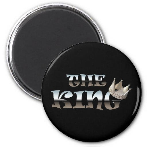 The King Fathers Day Gift Refrigerator Magnet