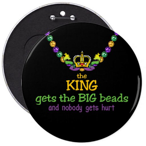 The King gets the BIG beads Pin