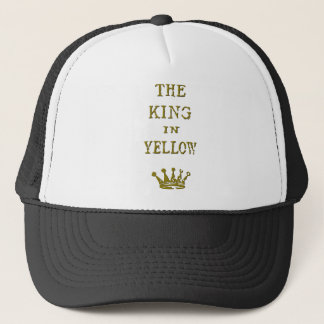 The King In Yellow Trucker Hat