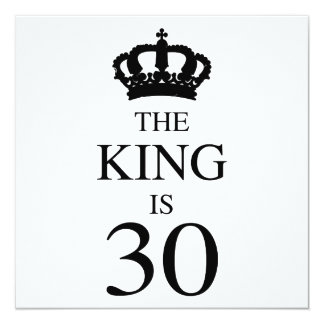 The King Is 30 Card